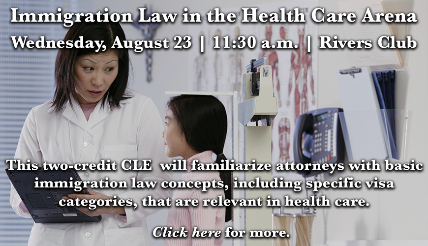 Immigration Law in the Healthcare Arena CLE